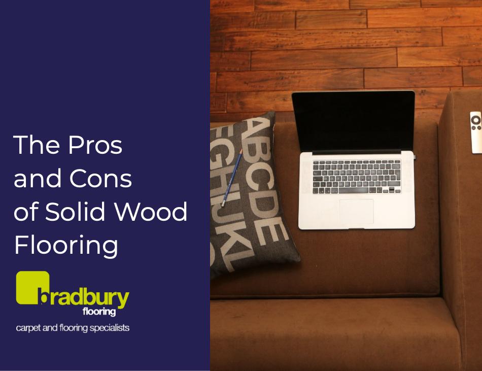 The Pros And Cons Of Solid Wood Flooring Bradbury Flooring